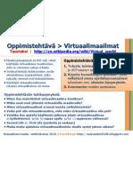 Sosmedia2010k 5jakso Virtuaalimaailmat Oppimistehtava