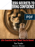 The 6 Success Secrets to Mastering Confidence
