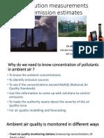 Air Pollution Measurements and Emission Estimates