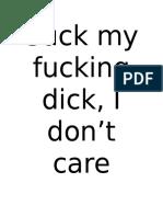 Suck My Fucking Dick