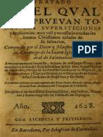 Tratado en Que Se Reprueban Supersticiones y Hechizerias 1628