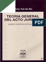 TEORIA_GENERAL_DEL_ACTO_JURIDICO - VICTOR VIAL DEL RIO.pdf