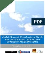 Euskal Ekonomia Demokraziaren Bidetik. BBV-ARGENTARIA. AURREIKUS ZITEKEEN TESTUINGURUA