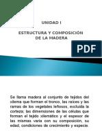 UNIDAD I Composición y Estructura de La Madera