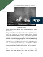 Dos mercantes bombardeados a una milla de Mazagón
