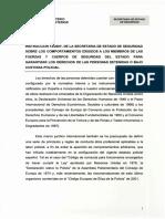 Instrucción 12_2007, De La Secretaria de Estado de Seguridad Sobre Los Comportamientos Exigidos a Los Miembros de Las Fuerzas y Cuerpos de Seguridad Del Estado Para Garantizar Los Derechos de Las Personas Detenidas o Bajo Custodia Policial.