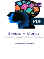 Grades = money - proven system to rapidly improve high school grades - Guy M. Kezirian