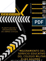 """""""MEJORAMIENTO DEL SERVICIO EDUCATIVO DEL COLEGIO MILITAR ELIAS AGUIRRE – PIMENTEL"""""""