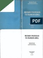 Militares y politicos en una transicion atipica.pdf