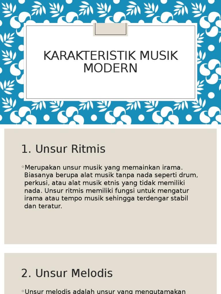 Karakteristik Musik Modern