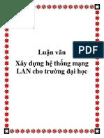 luanvanxaydunghethongmanglanchotruongdaihoc-140429071348-phpapp01.pdf