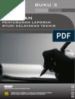 Buku 3 - Pedoman Penyusunan Laporan Studi Kelayakan Teknis