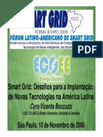 Smart Grid - Desafios Para Implantação Das Novas Tecnologias Na América Latina