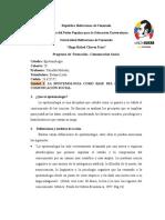 Unidad 1 La Epistemología Como Base Del Estudio de La Comunicación Social.