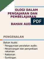 Topik 9 - Bahan Audio