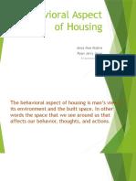 Behavioral Aspect of Housing