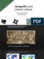La cartografía como patrimonio cultural