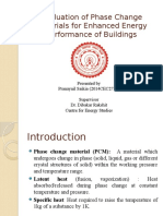 Evaluation of Phase Change Materials for Enhanced Energy Performance of Buildings