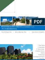Regeneración Urbana ,Comunas 1 y 2 ,