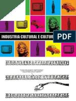 Insdustria Cultural e Cultura de Massa