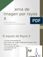 El Sistema de Imagen Por Rayos X..