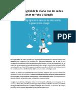 Marketing Digital de La Mano Con Las Redes Sociales Le Ganan Terreno a Google