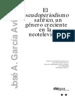 El pseudoperiodismo satírico, un género creciente en la neotelevisión. Jose a. Garcia Aviles