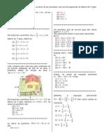 D26 - Relacionar as Raízes de Um Polinômio Com Sua Decomposição Em Fatores Do 1º Grau.