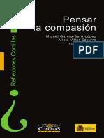 GARCIA-BARÓ López, Miguel y VILLAR, A. (coord), Pensar la compasión, U.P. Comillas, 2008