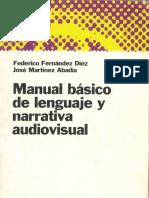 FERNANDEZ y MARTINEZ Manual Basico de Lenguaje y Narrativa Audiovisual
