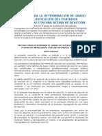 Metodo Para La Determinación de Grado de Solidificación Del Portador Impregnado Con Una Resina de Reacción
