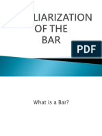 1. Familiarization of the Bar