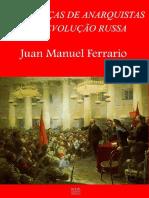Juan M.ferrario - As Matanças de Anarquistas Na Revolução Russa