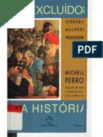 PERROT, Michelle. Os Excluídos Da História