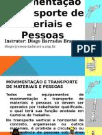 Aula 04 - Movimento e Transporte de Materiais e Pessoas