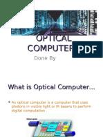 Optical Computers