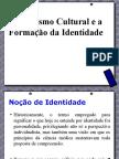 Relativismo cultural e a formação da identidade.pptx
