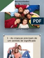 174531585-Sete-Necessidades-Basicas-da-Crianca.pptx