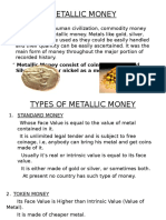 Metallic Money