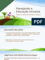 Planejando a Educação Inclusiva