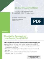 Performance Analysis of the Draft 2016 CLRP Amendment