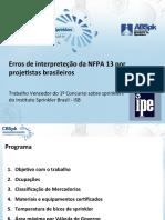 Erros de interpretação da NFPA 13 por projetistas brasileiros