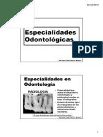 1.3 Especialidades de La Odontologia [Modo de Compatibilidad] (1)