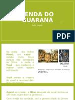 Lenda Do Guaraná