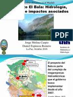 El proyecto El Bala