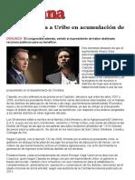 Semana - Cepeda Salpica a Uribe en Acumulación de Baldíos