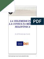 LA TELEMEDICINA Y LA CONSULTA MÉDICA TELEFÓNICA