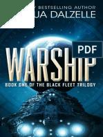 Black Fleet Trilogy 1_ Warship - Joshua Dalzelle