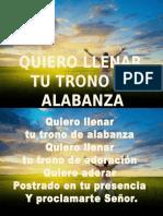 QUIERO LLENAR  TU TRONO DE ALABANZA.pptx