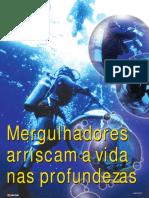 p157 Especial Trabalho Submerso Mergulhadores Arriscam a Vida Nas Profundezas
